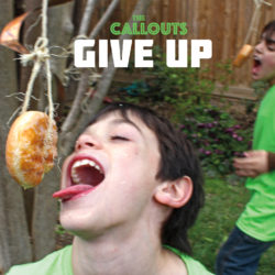 give up album by the callouts